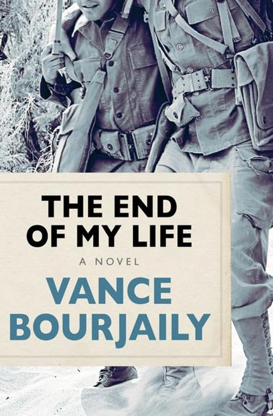 Bolcom The End Of My Life Ebook Vance Bourjaily