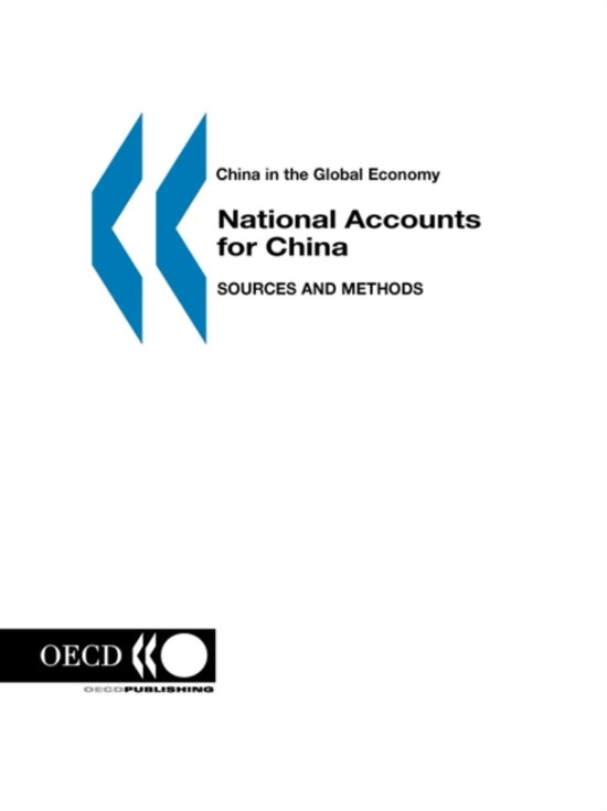 China in the Global Economy National Accounts for China