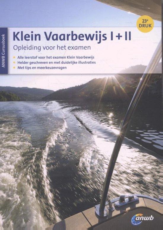 Klein Vaarbewijs I II cursusboek Studieboek voor het examen