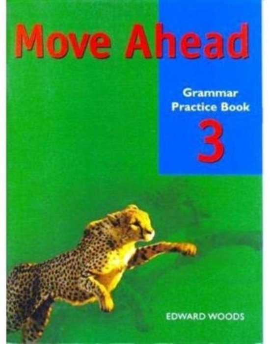 Move Ahead Level 3 Grammar Practice