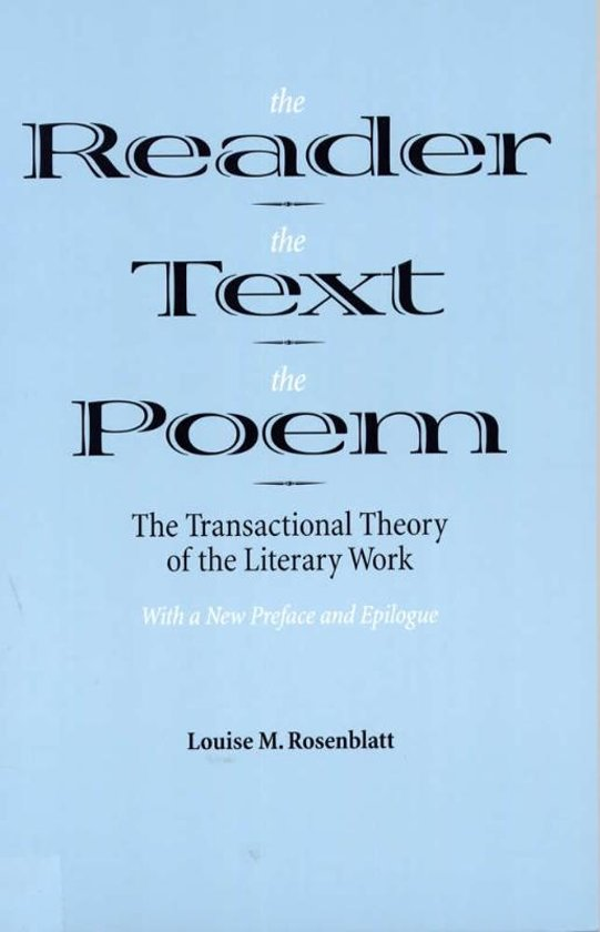The Reader, the Text, the Poem