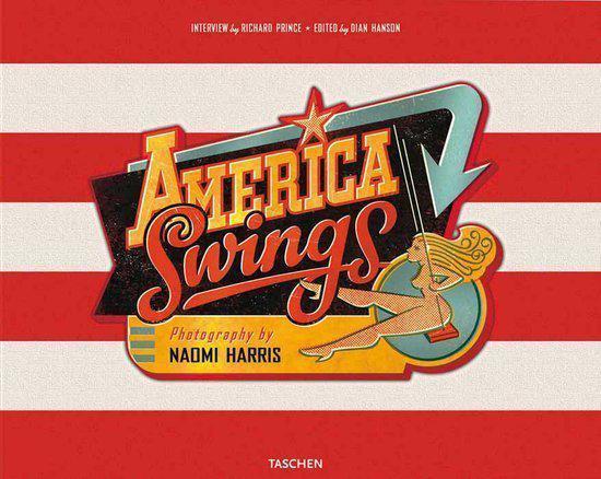 Cover van het boek 'Harris, America Swings. Art Edition B, Broken Leg And Barbecue' van Dian Hanson