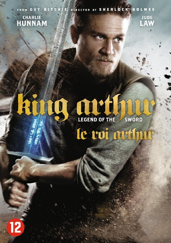 DVD cover van King Arthur : Legend Of The Sword (2017)