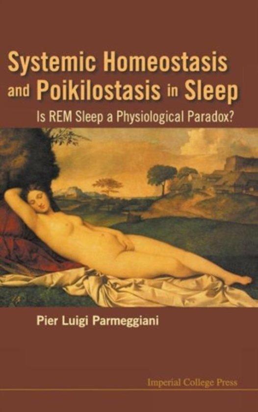 Systemic Homeostasis And Poikilostasis In Sleep