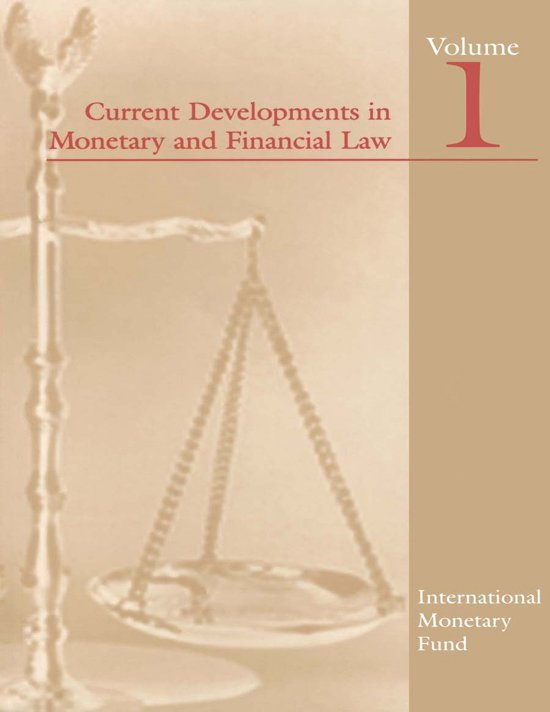 Current Developments in Monetary and Financial Law, Vol. 1
