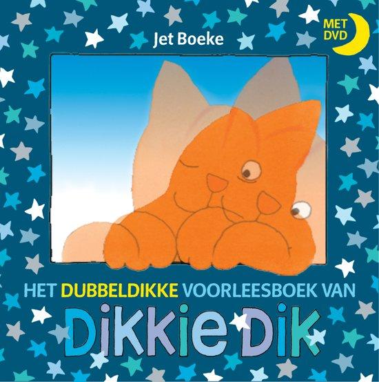 Boek cover Dikkie Dik - Het dubbeldikke voorleesboek van Dikkie Dik + dvd van J Boeke (Hardcover)