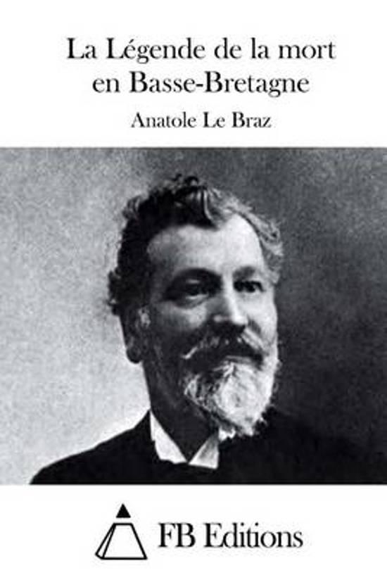 La L gende de la Mort En Basse-Bretagne