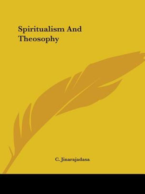Spiritualism and Theosophy