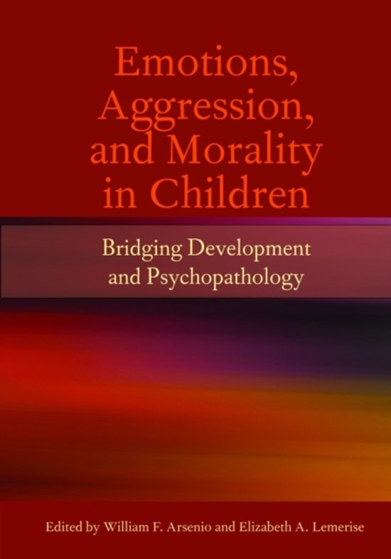 Emotions, Agression and Morality in Children