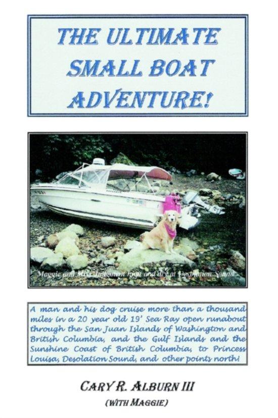 The Ultimate Small Boat Adventure!