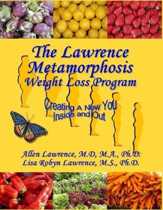 The Lawrence Metamorphosis Weight Loss Program(c): A Safe, Sane, and Easy Weight Loss Program