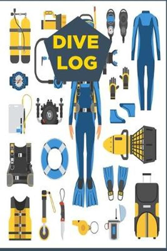Dive Log: Diving Logbook for Beginners and Experienced Divers - Diver's Log Book Journal for Training, Certification and Leisure