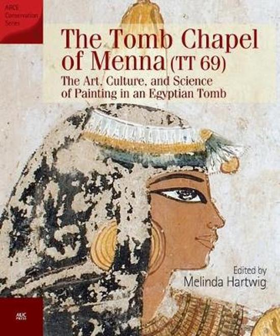 The Tomb Chapel of Menna