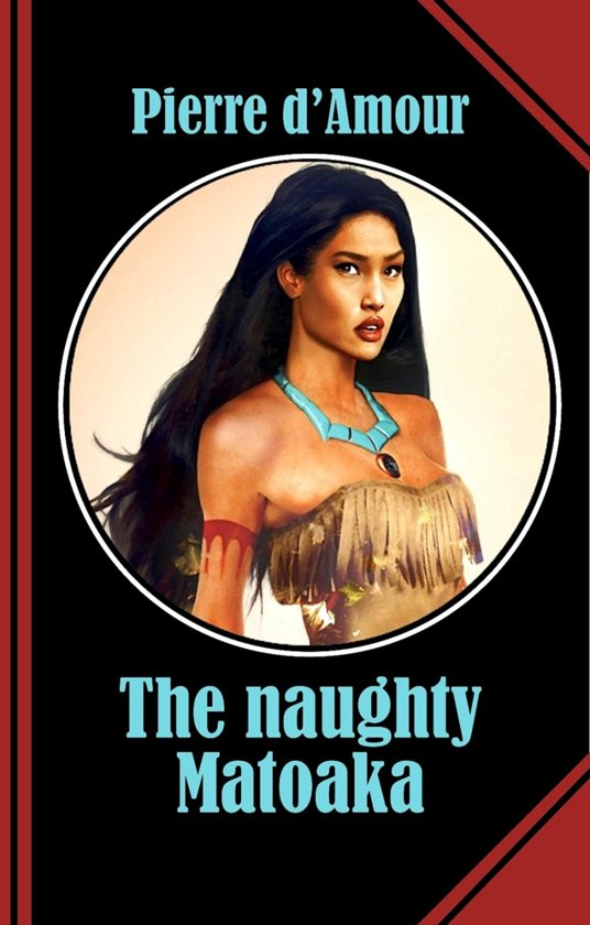 The naughty Matoaka