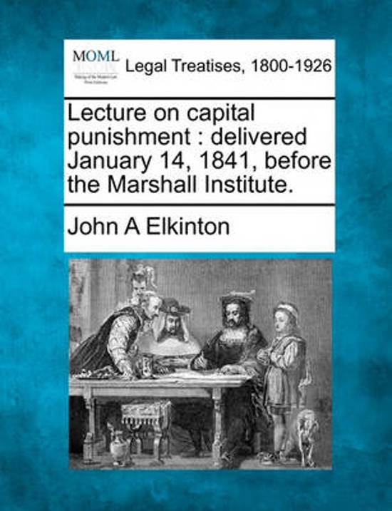 Lecture on Capital Punishment