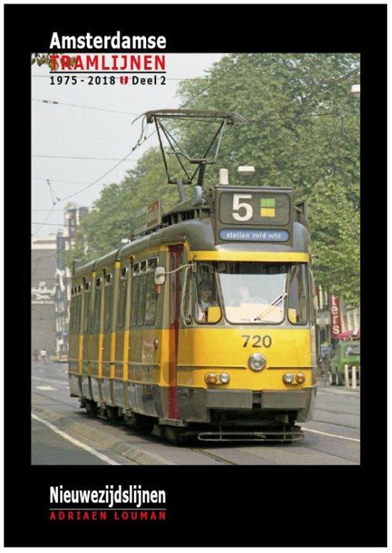 Amsterdamse tramlijnen 1975 - 2018 2 - Nieuwezijdslijnen