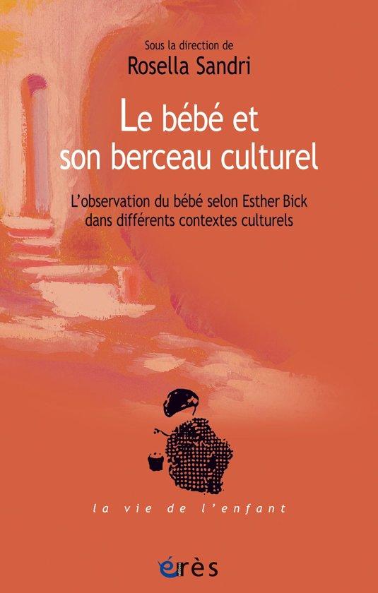 Le bébé et son berceau culturel