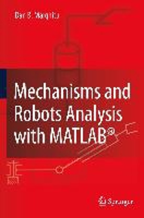 Mechanisms and Robots Analysis with MATLAB (R)