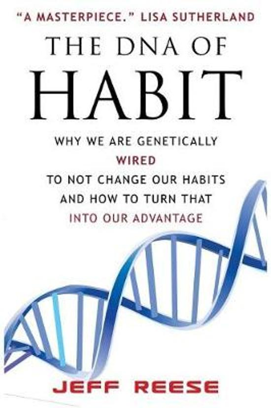 The DNA of Habit