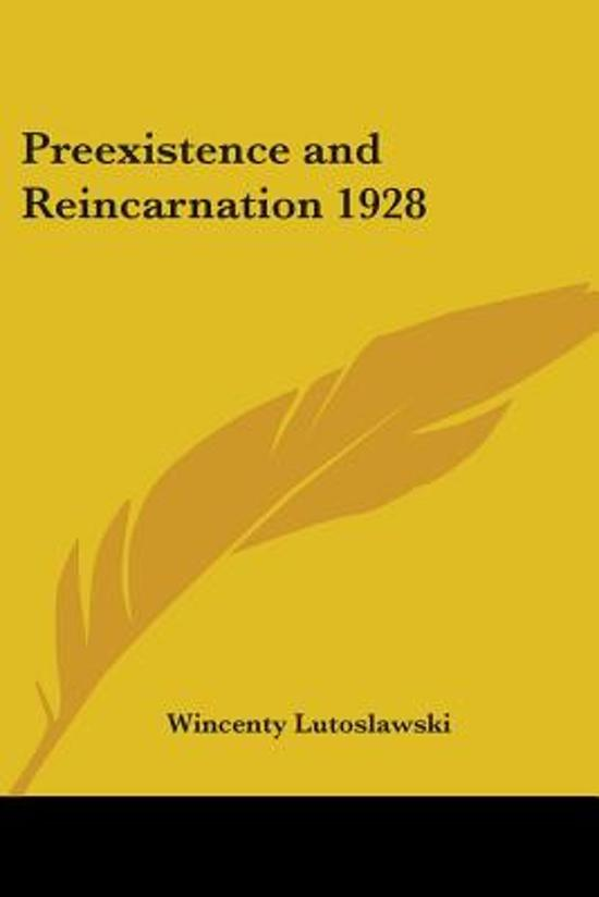 Preexistence And Reincarnation 1928