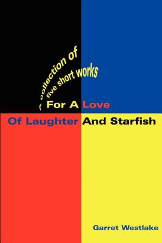 For a Love of Laughter and Starfish