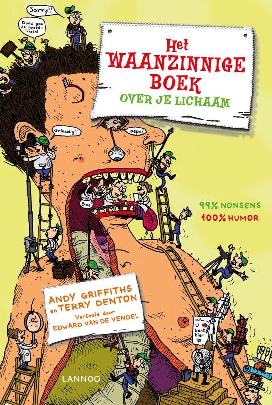 Boek cover Het waanzinnige boek over je lichaam van Terry Denton (Hardcover)
