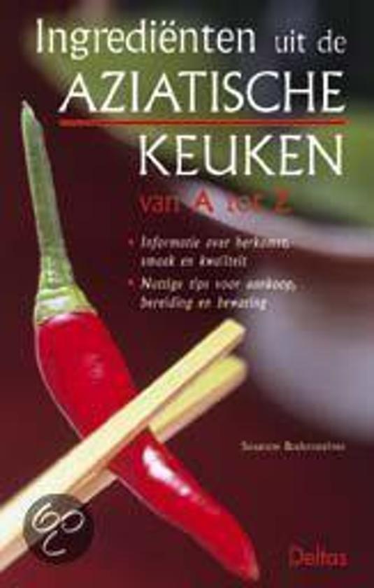 Ingredienten Uit De Aziatische Keuken Van A Tot Z - Susanne Bodensteiner pdf epub