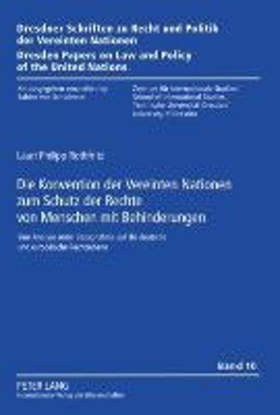 Die Konvention Der Vereinten Nationen Zum Schutz Der Rechte Von Menschen Mit Behinderungen