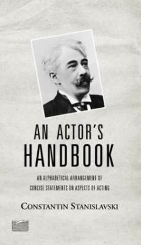 the method of a truthful performance depicted in an actor prepares a book by konstantin stanislavki
