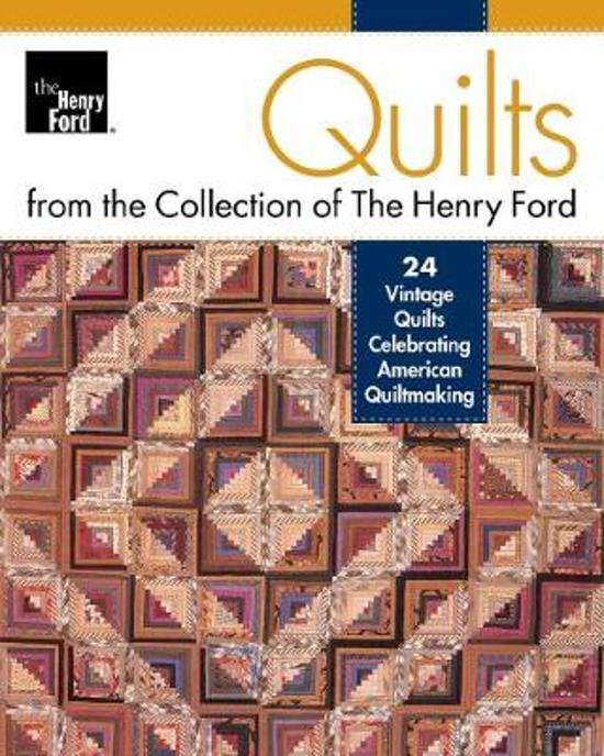Quilts from the Henry Ford Museum