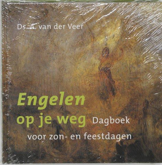 Boek cover Engelen Op Je Weg van Arie van der Veer (Onbekend)