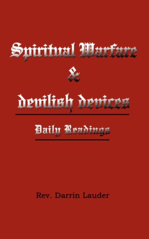 Spiritual Warfare and Devilish Devices