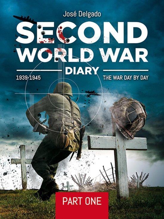 Second World War Diary: Part I