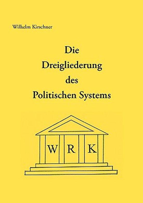 Die Dreigliederung Des Politischen Systems
