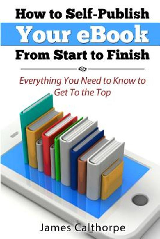 How to Self-Publish Your eBook from Start to Finish
