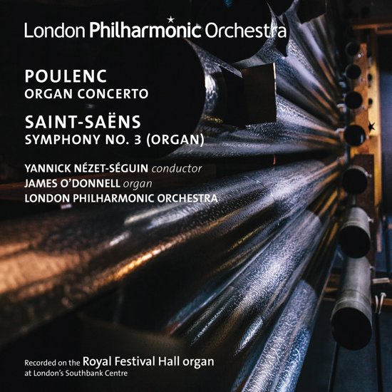 Poulenc: Organ Concerto; Saint-Saens: Symphony No. 3