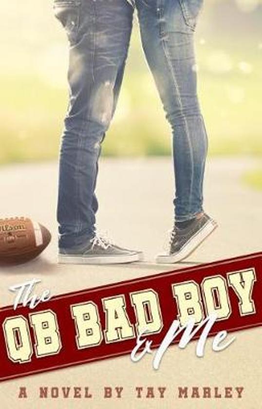 QB BAD BOY & ME