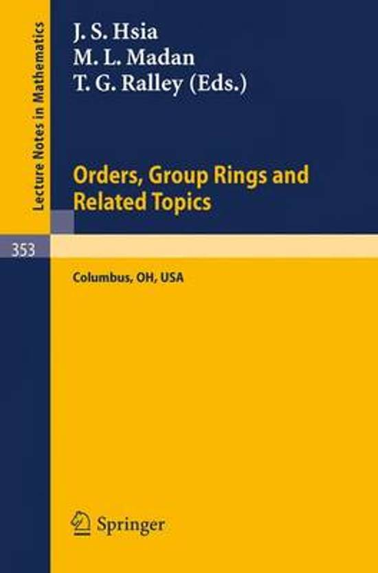 Proceedings of the Conference on Orders, Group Rings and Related Topics