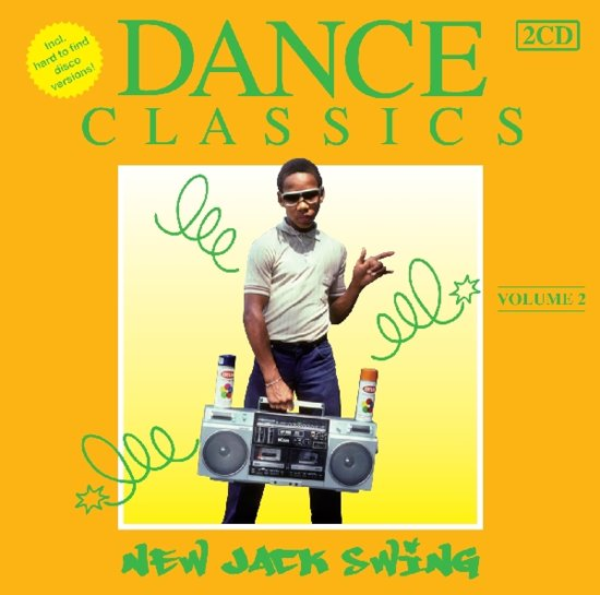 Dance Classics - New Jack Swing Volume 2