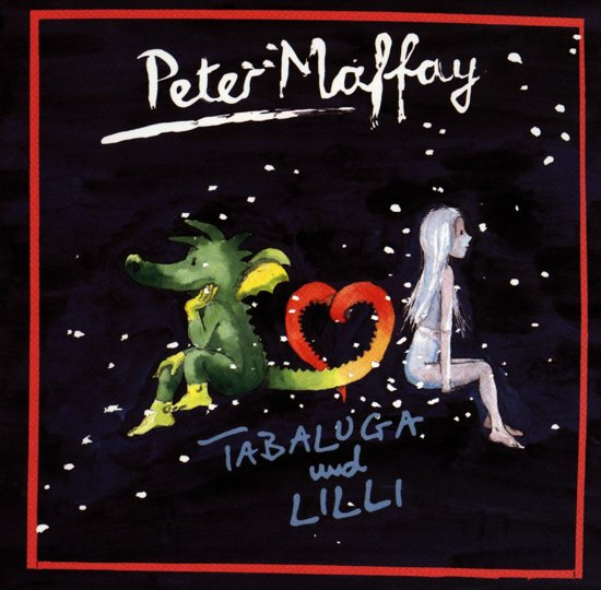 Peter Maffay - Tabaluga Und Lilli