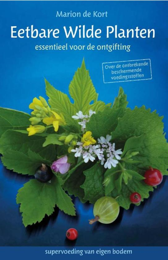 Boek cover Eetbare wilde planten van Marion de Kort (Paperback)