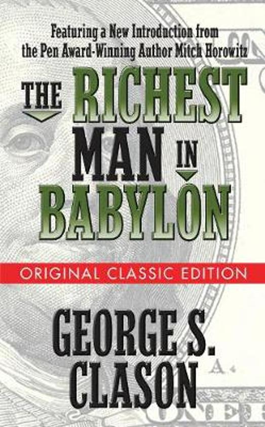 Boek cover The Richest Man in Babylon (Original Classic Edition) van George S. Clason (Paperback)