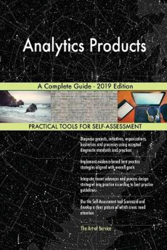 Analytics Products a Complete Guide - 2019 Edition