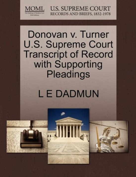 Donovan V. Turner U.S. Supreme Court Transcript of Record with Supporting Pleadings