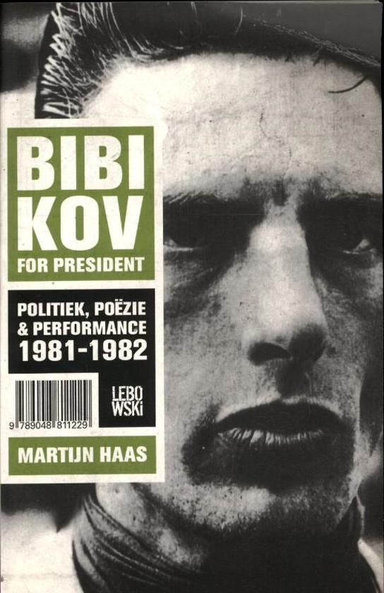 Boek cover Bibikov for president van Martijn Haas (Onbekend)