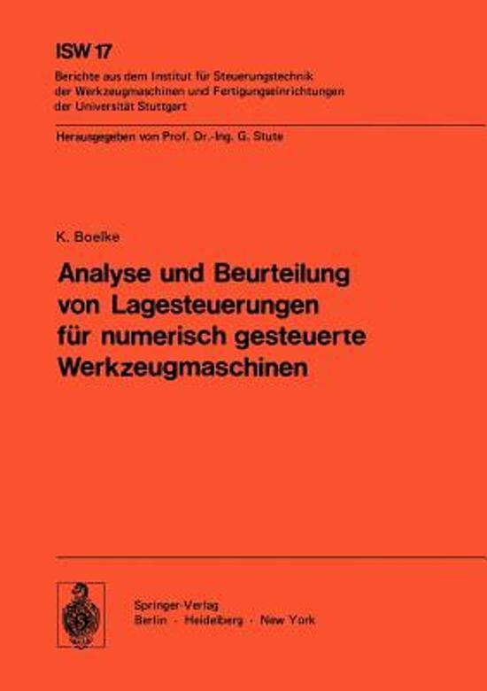 Analyse und Beurteilung von Lagesteuerungen fur Numerisch Gesteuerte Werkzeugmaschinen
