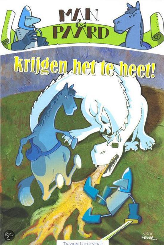 Cover van het boek 'Man & Paard krijgen het te heet!' van M. Strikwerda