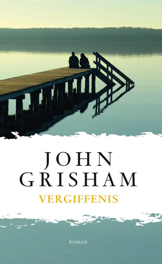 Boek cover Vergiffenis van John Grisham (Onbekend)