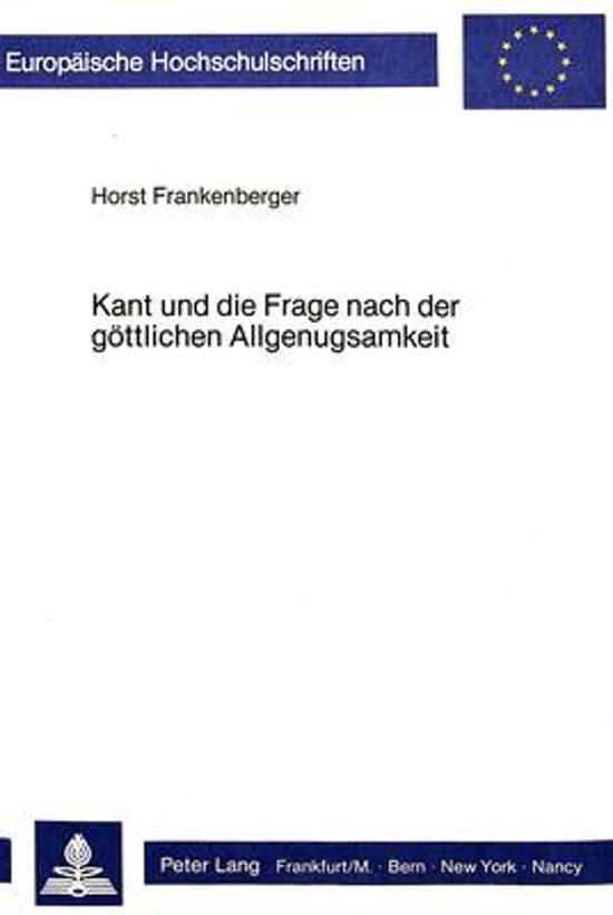 Kant Und Die Frage Nach Der Goettlichen Allgenugsamkeit