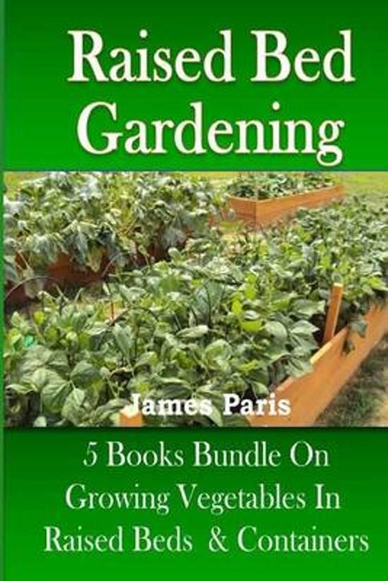 Raised Bed Gardening James Parish